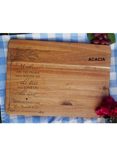 Personalised Engraving-ACACIA/HEVEA/wood rectangle serving board-cutting board-Mother's Day gift-Gift for Mum-Mothers are the people who know us the best and love us the most
