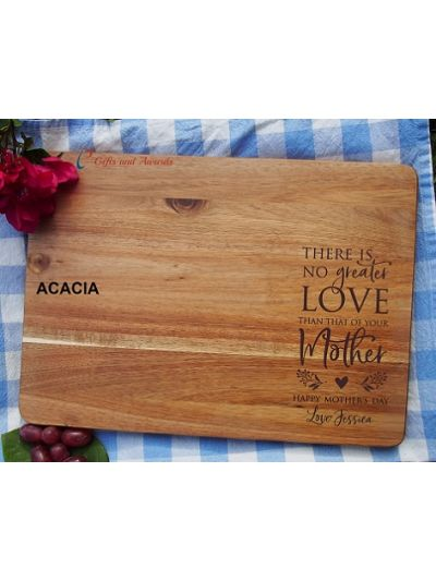 Personalised Engraving-ACACIA/HEVEA/wood rectangle serving board-cutting board-Mother's Day gift-Gift for Mum-There is no greater love than that of your Mother
