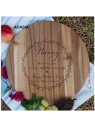 Personalised name-HEVEA/ACACIA wooden round board-cheese board-Mother's Day gift-Happy Mother's Day-Gift for Mum-NANNY I love you to the moon and back