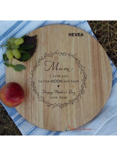 Personalised name-HEVEA/ACACIA wooden round board-cheese board-Mother's Day gift-Happy Mother's Day-Gift for Mum-Mum I love you to the moon and back