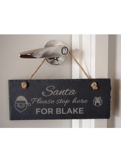 Personalised Slate rectangle hanging sign - Santa Please stop here