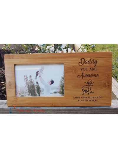 "Personalised Bamboo Engraved photo frame, hold4x6""photo-Gift for Dad-First Father's day gift-Birthday gift for Dad- Daddy you are awesome"