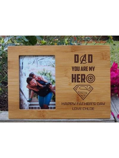 "Personalised Bamboo Engraved photo frame, hold4x6""photo-Gift for Dad-Father's day gift-Birthday gift for Dad- Dad you are my hero"