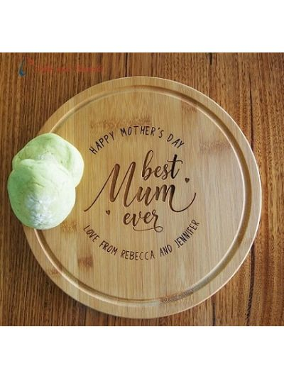 Personalised Engraved Bamboo Serving Board, Round Shape diameter 28cm, thickness 1.4cm - Happy Mother's Day - Best Mum ever
