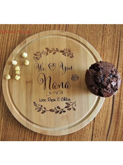 Personalised Engraved Bamboo Round Serving Board, dia 28cm - Gift for Mum/Grandma - Birthday gift for Nana - Mothers day gift- We love you Nana