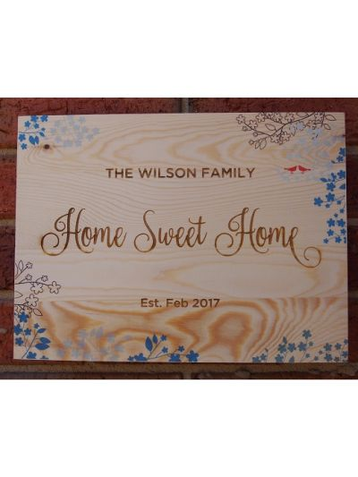 Personalised Engraved & Printed Solid Pine Wooden Decoration Sign - Rectangular shape 36x27x1.2cm - Home sweet home