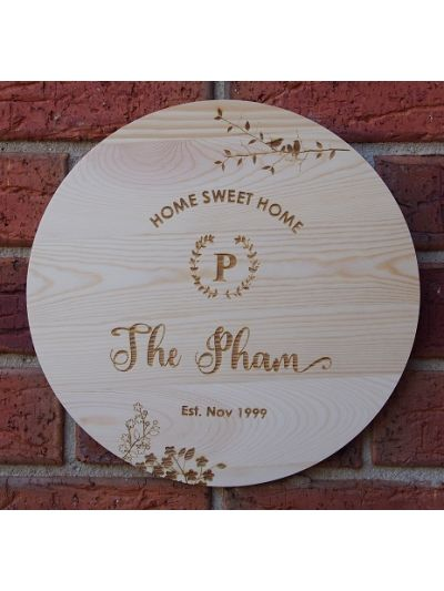 Personalised Engraved Solid Pine Wooden Decoration - Round shape diameter 30cm, thickness 1cm-  Home Sweet Home