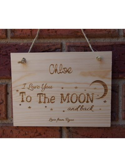 Personalised Solid Pine Wooden Hanging sign - I love you to the moon and back