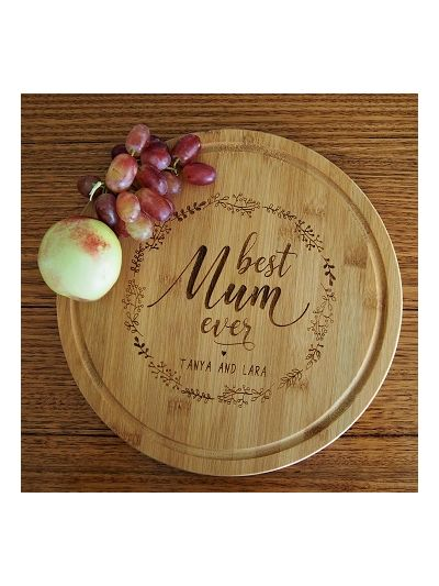 Personalised Engraved Bamboo Serving Board, Round Shape diameter 28cm, thickness 1.4cm - Best Mum ever
