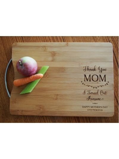Personalised Engraved Bamboo rectangular chopping board with stainless steel handle - 35x25x1.5cm - Happy Mother's Day - Thank you Mum, I turned out Awesome