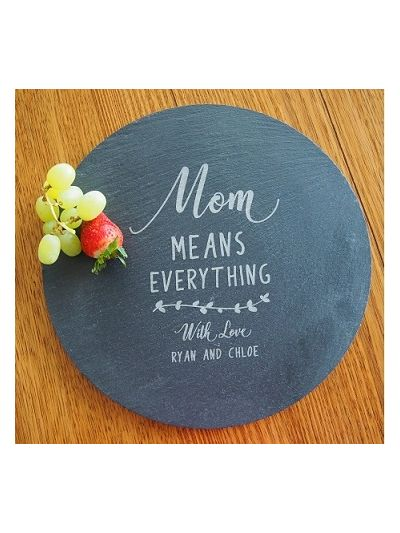 Personalised engraved slate round plate / serving board - cut edge, diameter 30cm - Mum means everything