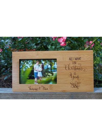"Personalized Engraved Bamboo photo frame 4x6""photo - Christmas gift - Gift for him - Gift for her - All I want for Christmas is you"