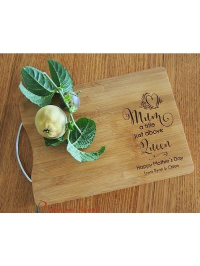 Personalised Engraved Bamboo rectangular chopping board with stainless steel handle - 35x25x1.5cm - Gift for Mum & Grandma - Gift for Her - Mother's Day gift  -Mum a title just above Queen