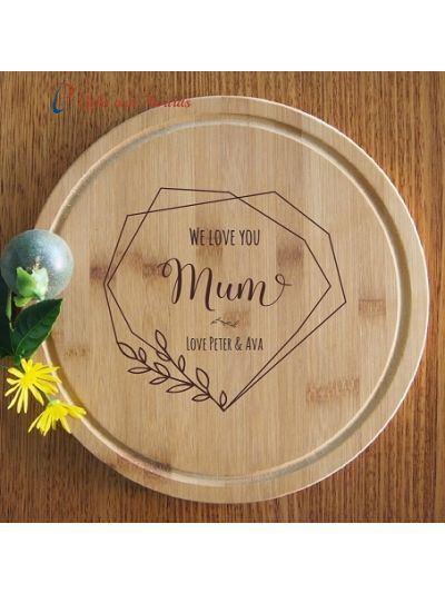 Personalised Engraved Bamboo Round Serving Board, Cheese board -dia 28cm - Gift for Mum/Grandma - Birthday gift for Mum - Mothers day gift- We love you Mum