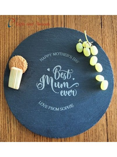 Personalised engraved slate round plate / serving board - cut edge, diameter 30cm - Happy Mother's Day - Best Mum ever
