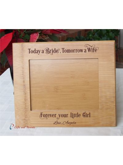 """WALL/DESK BAMBOO PHOTO FRAME -Personalised engraving - holds 6x8"""" photo - LANDSCAPE photo - gift for the parents of the bride - Today a Bride, Tomorrow a Wife"""