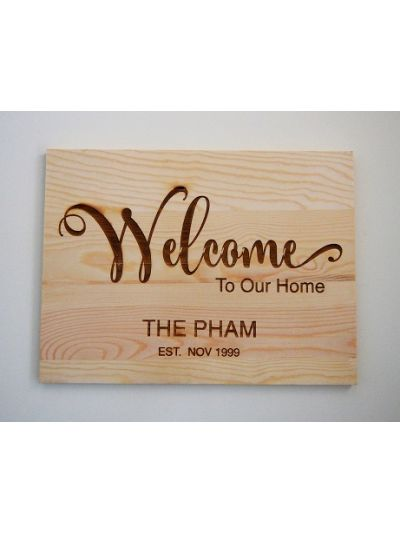 Personalised Engraved Solid Pine Wooden Decoration Sign - Rectangular shape - Welcome to our home